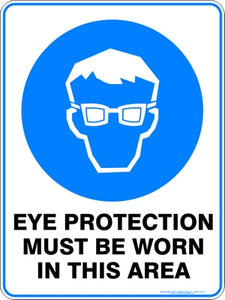 Mandatory Sign - Eye Protection Must Be Worn
