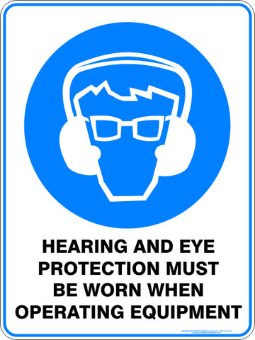 Mandatory Sign - Hearing and Eye Protection Operating Equipment