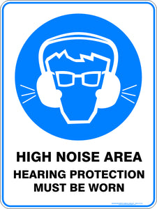 Mandatory Sign - High Noise Area