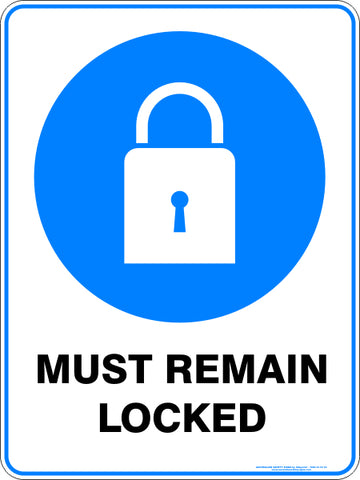 Mandatory Sign - Must Remain Locked
