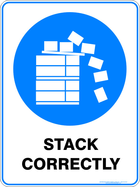 Mandatory Sign - Stack Correctly