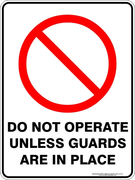 Prohibition Sign - Do Not Operate without Guards