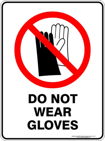 Prohibition Sign - Do Not Wear Gloves
