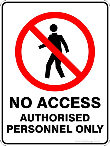Prohibition Sign - No Access Authorised Personnel Only