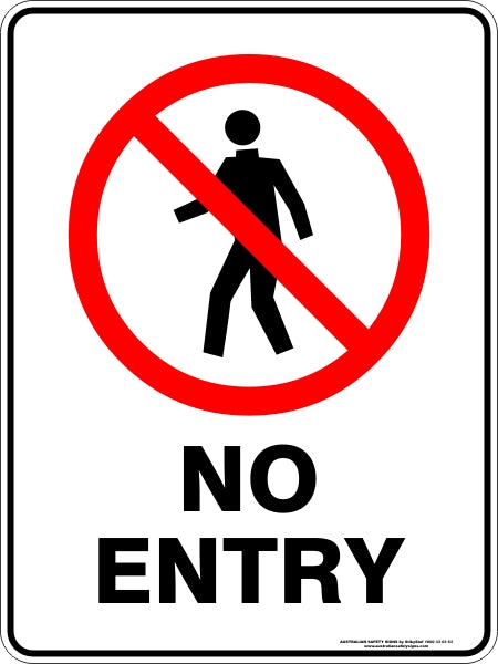Prohibition Sign - No Entry