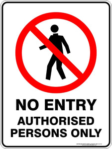 Prohibition Sign - No Entry Authorised Persons Only