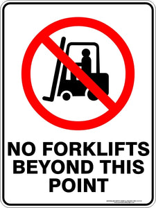 Prohibition Sign - No Forklifts Beyond This Point