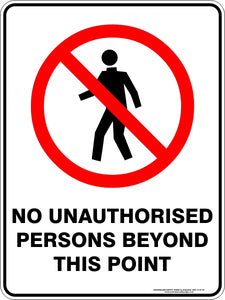 Prohibition Sign - No Unauthorised Persons