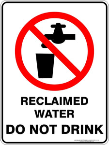Prohibition Sign - Reclaimed Water Do Not Drink