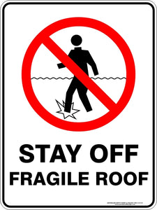 Prohibition Sign - Stay Off Fragile Roof