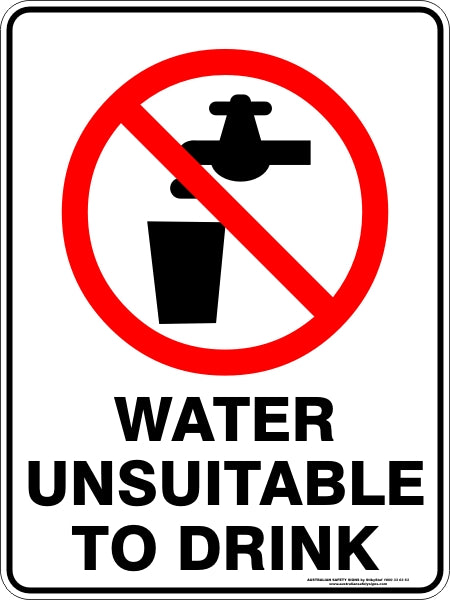 Prohibition Sign - Water Unsuitable to Drink