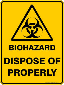 Warning Sign - Biohazard Dispose of Properly