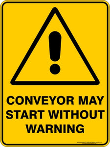 Warning Sign - Conveyor May Start
