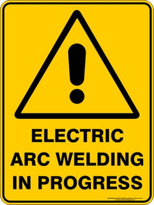 Warning Sign - Electric Arc Welding in Progress