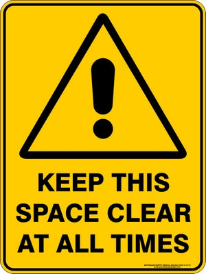 Warning Sign - Keep This Space Clear