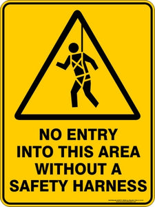 Warning Sign - No Entry Without Safety Harness
