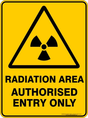 Warning Sign - Radiation Area Authorised Only