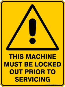 Warning Sign - This Machine Must Be Locked