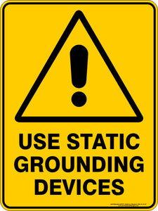 Warning Sign - Use Static Grounding Devices