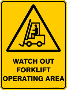 Warning Sign - Watch Out Forklift Operating Area