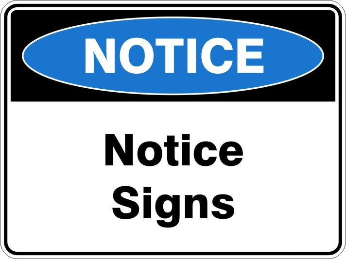 Notice Signs & Stickers
