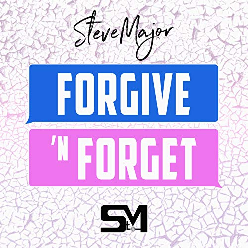Forgive 'N Forget - Single (2018)