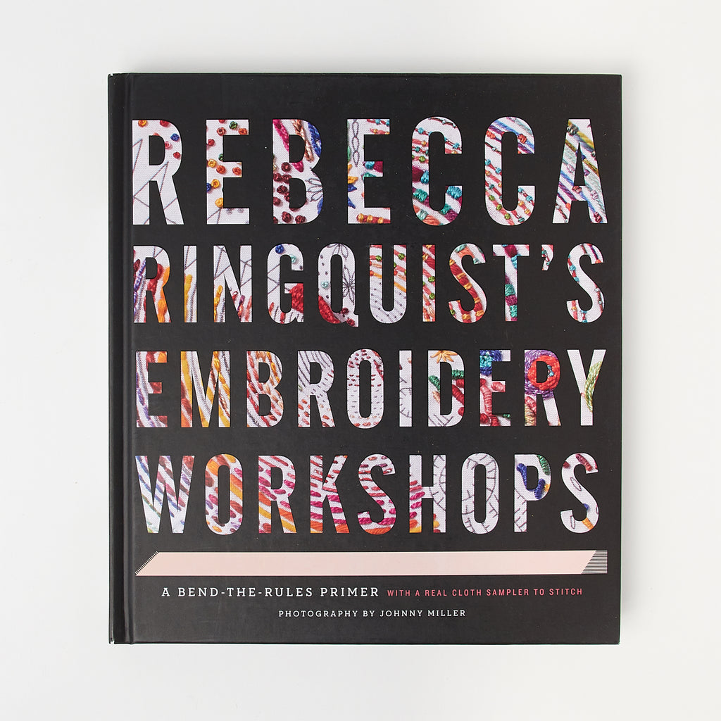 Rebecca Ringquist's Embroidery Workshops