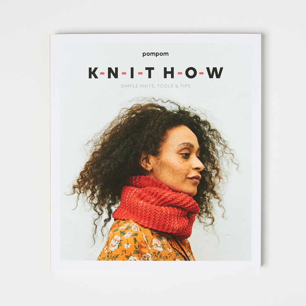 Knit How - Simple Knits, Tools, and Tips