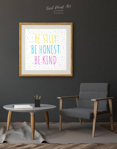 Framed Be Silly Be Honest Be Kind Wall Art Print - Wall Art bedroom framed print Hallway inspirational wall art Living Room