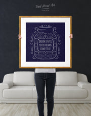 Framed Dream Until Your Dreams Come True Wall Art Print