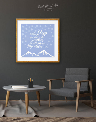 Framed Let Her Sleep for When She Wakes She Will Move Mountains Wall Art Print - bedroom blue framed print Hallway inspirational wall art