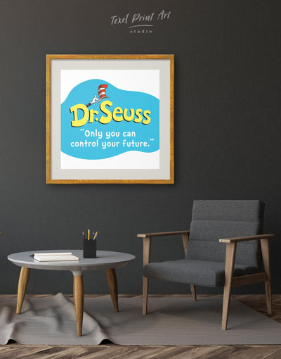 Framed Only You Can Control Your Future Dr. Seuss Wall Art Print - Wall Art bedroom blue framed print Hallway inspirational wall art