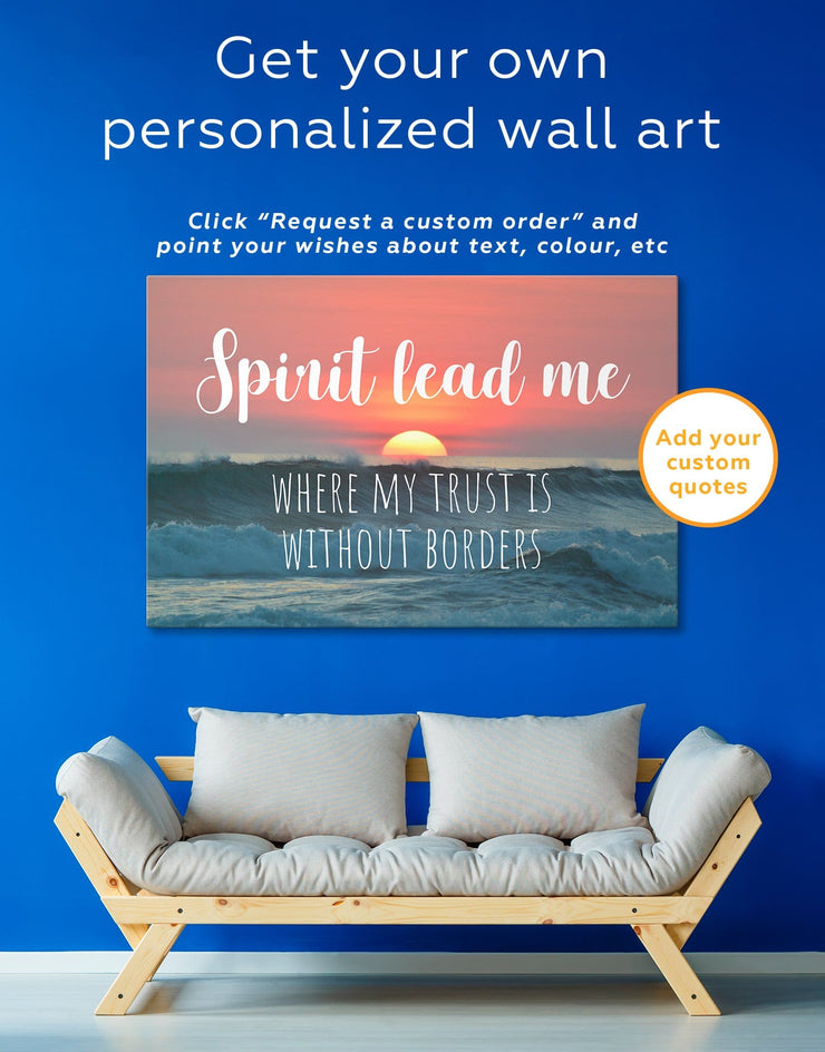 Spirit Lead Me Where My Trust Is Without Borders Wall Art Canvas Print - Canvas Wall Art 1 panel bedroom Hallway Living Room Office Wall Art