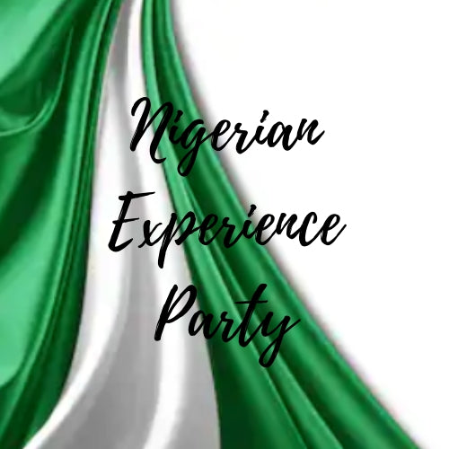 Nigerian Experience Party - OPEN SPOTS