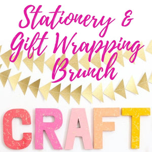 Stationery & Gift Wrapping Brunch Progressive - OPEN SPOTS