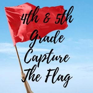 4th & 5th Grade Capture the Flag Progressive - RESERVED ONLY
