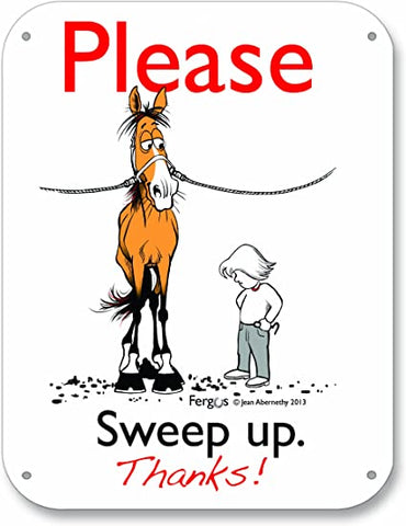 "Fergus The Horse ""Please Sweep Up"" Barn Sign"