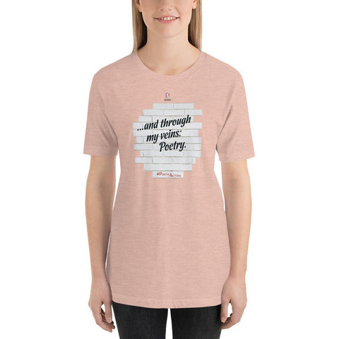 Heather Prism Peach / S And through my veins, poetry | PoeticAction | Short-Sleeve Unisex T-Shirt Kadance Shop