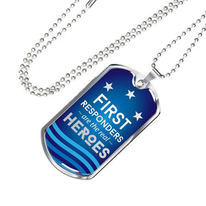 Jewelry Luxury Dog Tag | First Responders are the Real Heroes | Kadance Shop ShineOn Fulfillment
