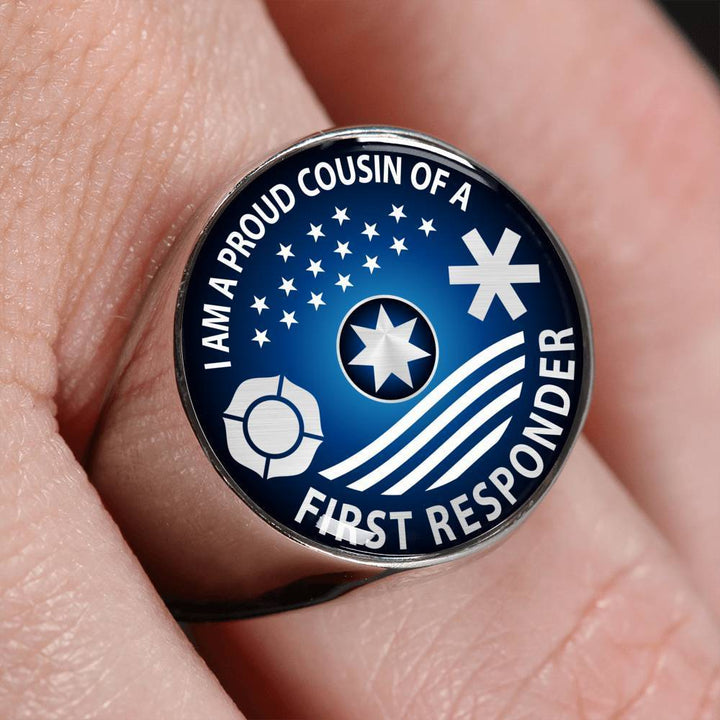 Ring Ring - I am a Proud Cousin of a First Responder, steel or gold | Kadance Shop ShineOn Fulfillment