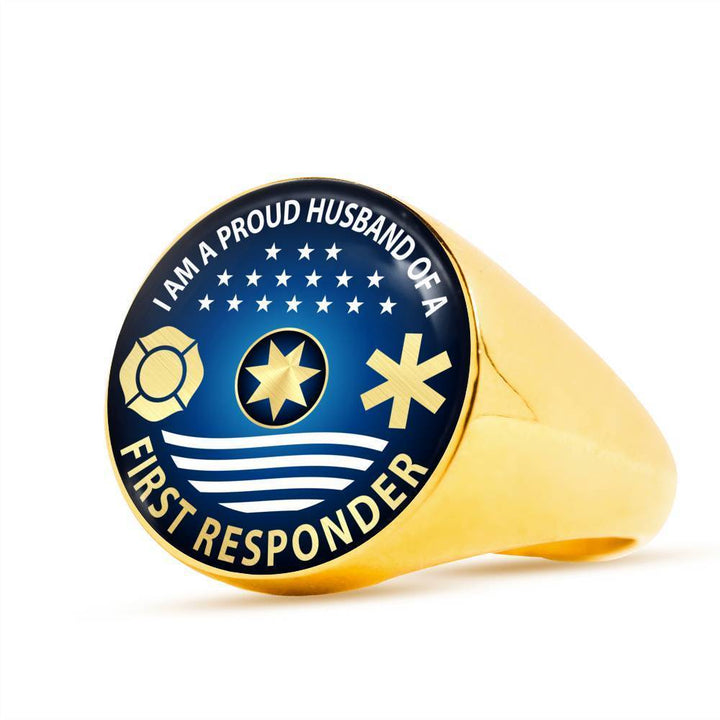 Ring 18K Gold Finish Signet Ring Ring - I am a Proud Husband of a First Responder, steel or gold ShineOn Fulfillment