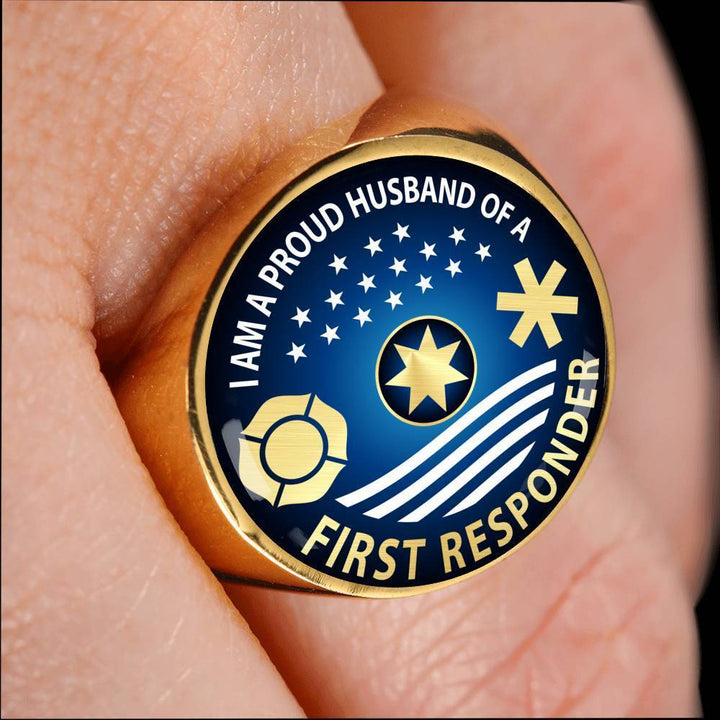 Ring Ring - I am a Proud Husband of a First Responder, steel or gold ShineOn Fulfillment