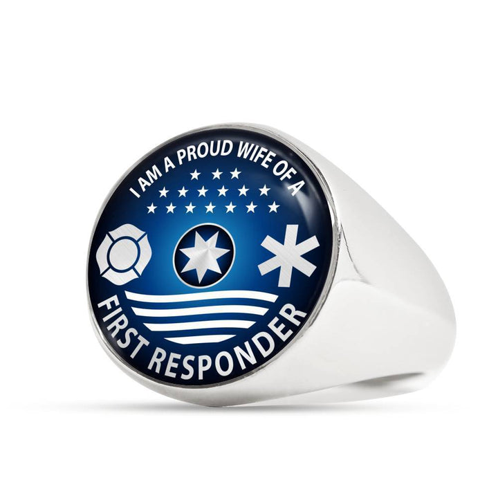 Ring Stainless Steel Signet Ring Ring - I am a Proud Wife of a First Responder, steel or gold ShineOn Fulfillment