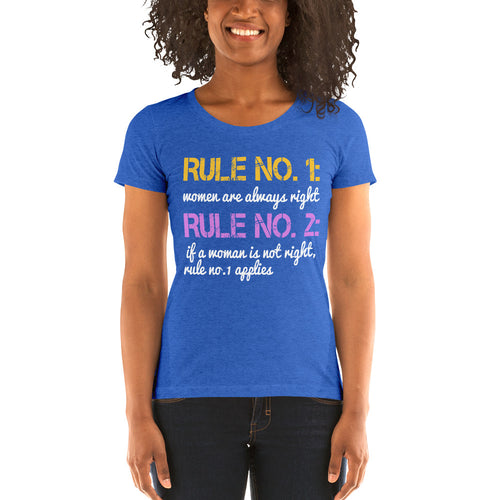 Rule No. 1 Women Are Always Right