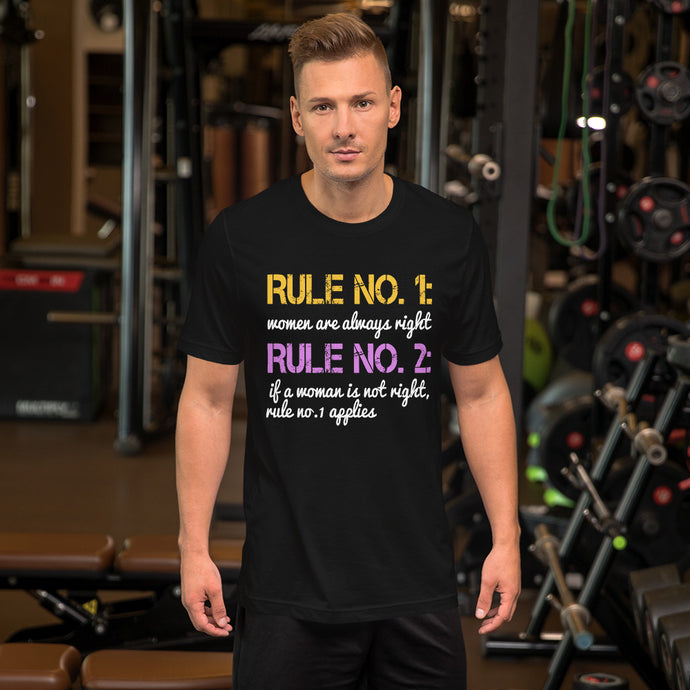 Rule No. 1 Women Are Always Right T-Shirt