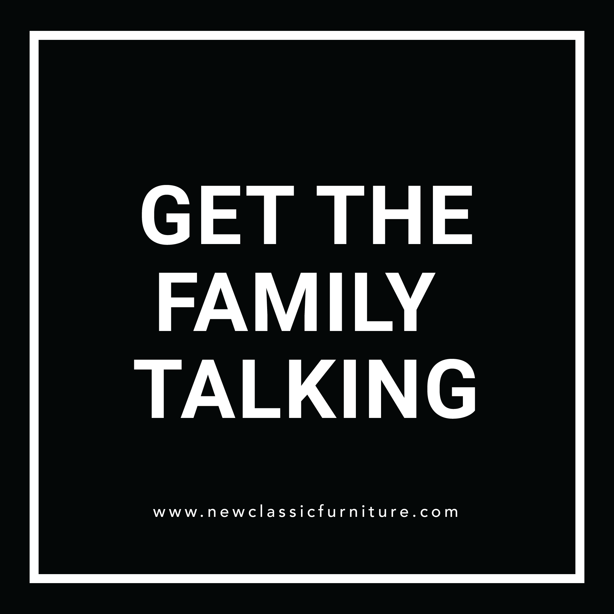 Get The Family Talking