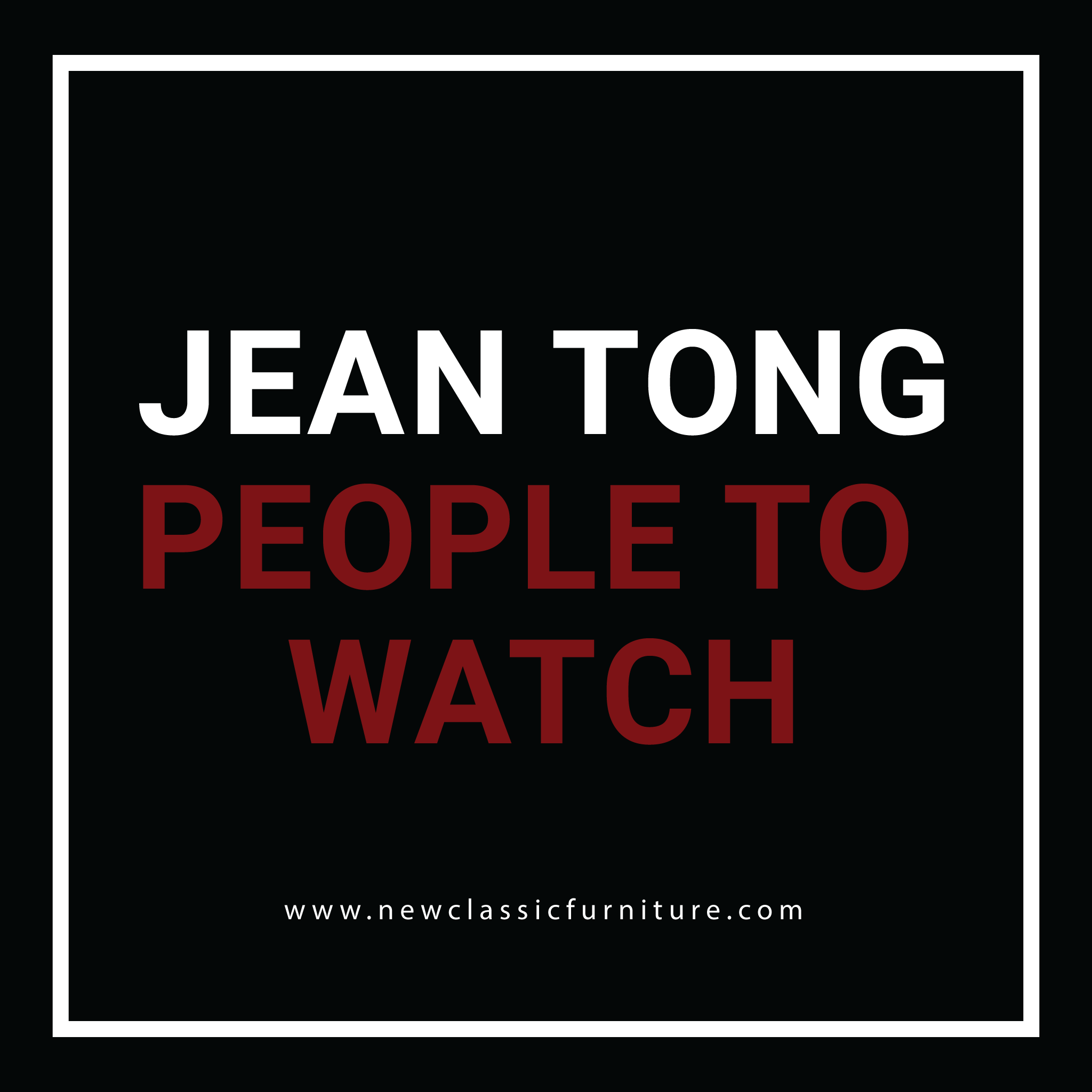 Jean Tong – 2019 People to Watch