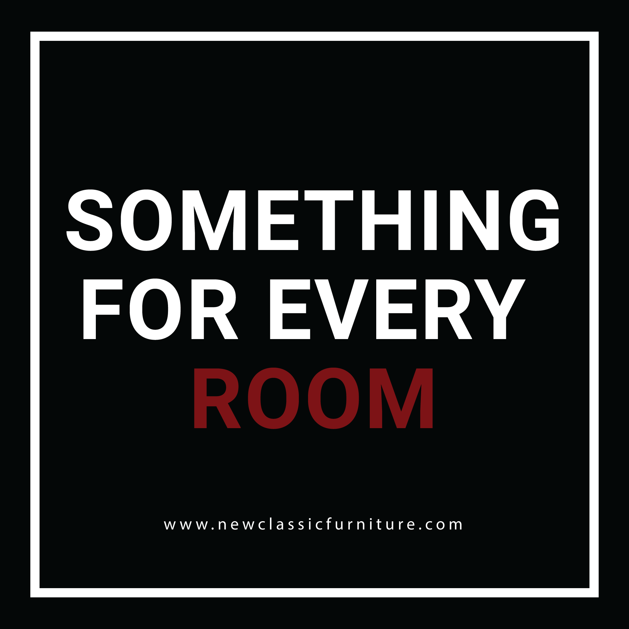 Something For Every Room
