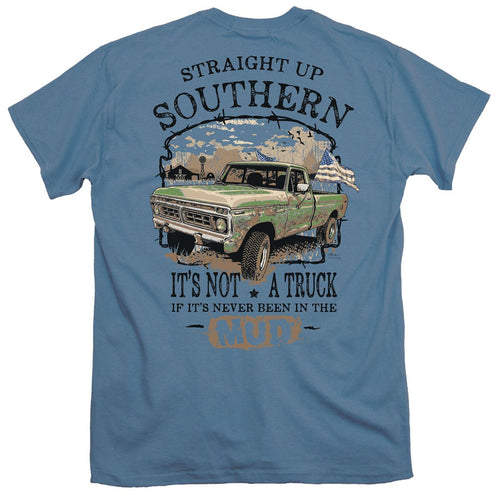 STRAIGHT UP SOUTHERN - MUD TRUCK