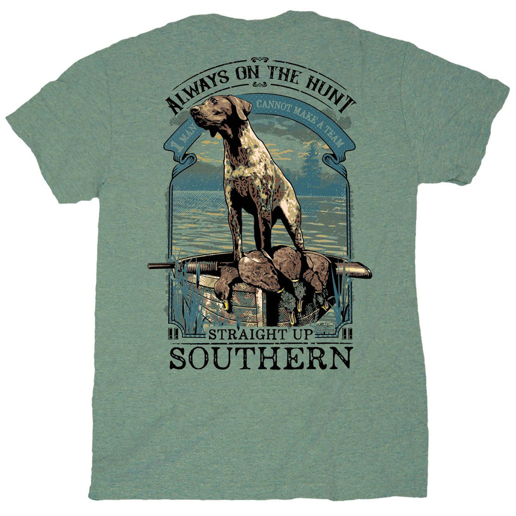STRAIGHT UP SOUTHERN - ALWAYS ON THE HUNT